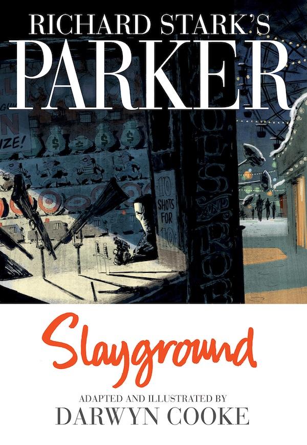Darwyn Cooke Slayground